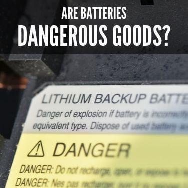 Are Batteries Dangerous Goods 1 (1)