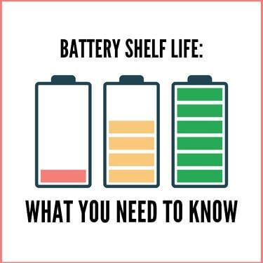 Battery Shelf Life - What You Need To Know