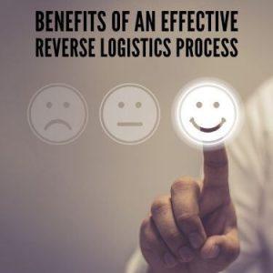 Benefits of an Effective Reverse Logistics Processs