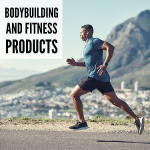 Bodybuilding and Fitness Products