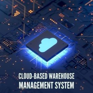 Cloud-Based Warehouse Management System