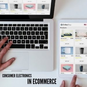 Consumer Electronics in eCommerce