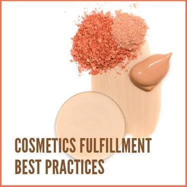 Cosmetics Fulfillment Best Practices