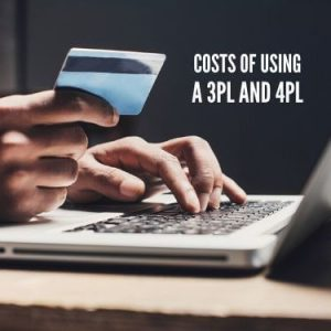 Costs of Using A 3PL and 4PL