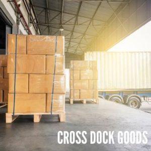 Cross Dock Goods