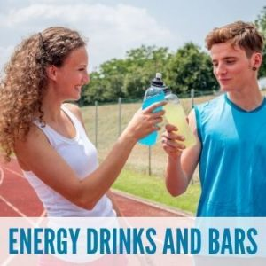 Energy Drinks and Bars