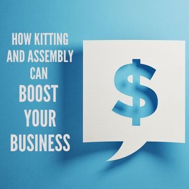 How Kitting and Assembly Boost Business 2 (1)