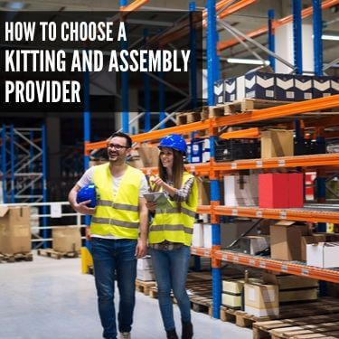 How to Choose a Kitting and Assembly Provider (1) (1)