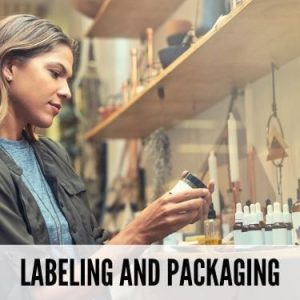 Labeling and Packaging