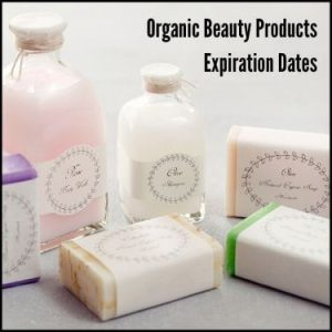 Organic Beauty Products Expiration Dates
