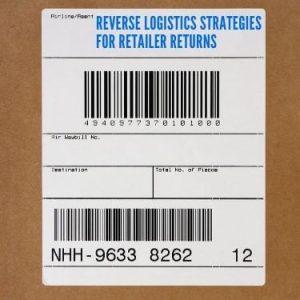Reverse Logistics Strategies for Retailer Returns