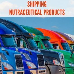 Shipping Nutraceutical Products