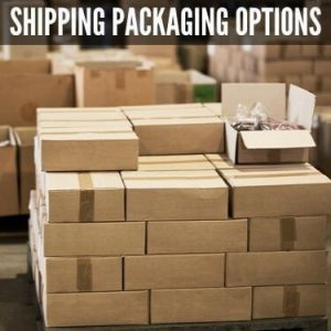 Shipping Packaging Options