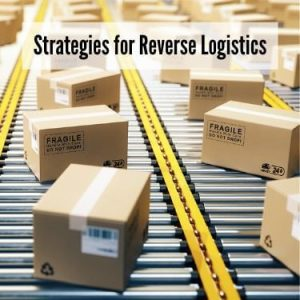 Strategies for Reverse Logistics