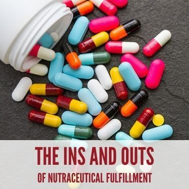 The Ins and Outs of Nutraceutical Fulfillment Feature