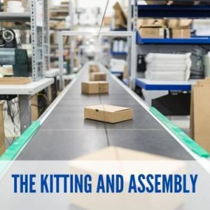 The Kitting and Assembly