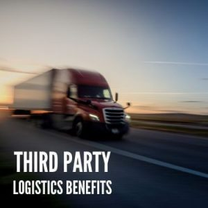 Third Party Logistics Benefits