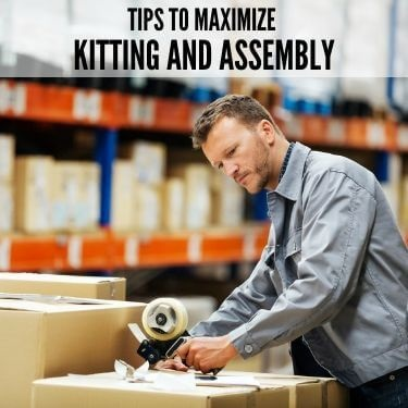Tips to Maximize Kitting and Assembly Feature