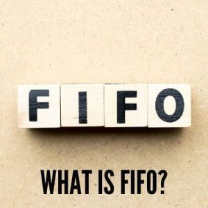 What Is FIFO