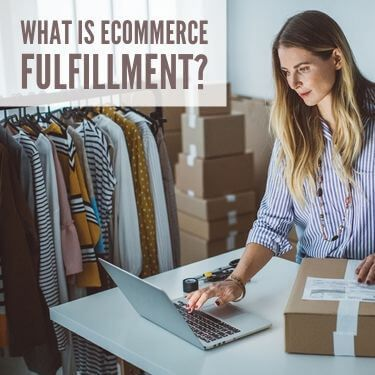 What Is eCommerce Fulfillment_Featured
