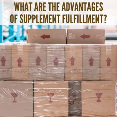 What are the Advantages of Supplement Fulfillment (1) (1)