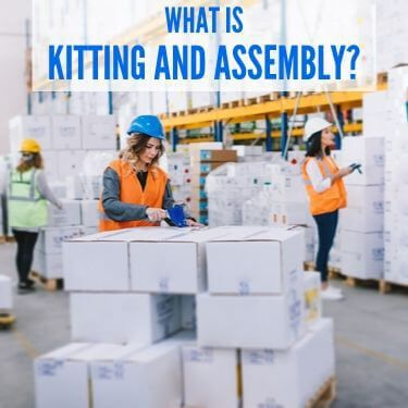 What is Kitting and Assembly (1) (1)