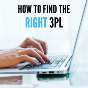 How to Find the Right 3PL