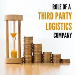 Role of a Third Party Logistics Company