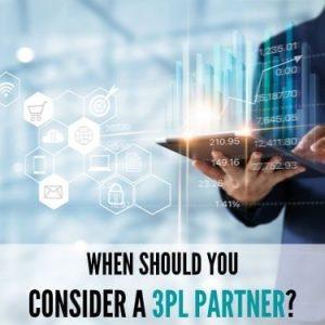 When Should You Consider a 3Pl Partner
