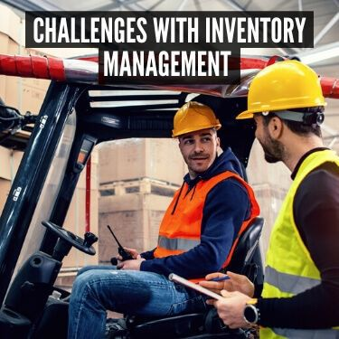 Challenges with Inventory Management