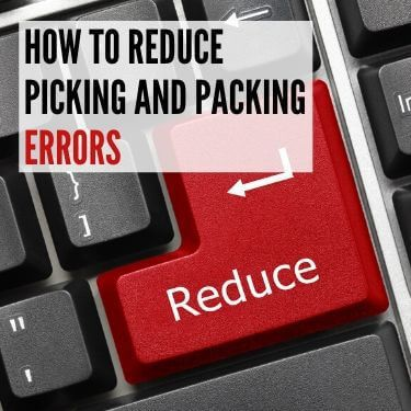 How to Reduce Picking and Packing Errors_featured