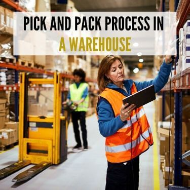 Pick and Pack Process in a Warehouse