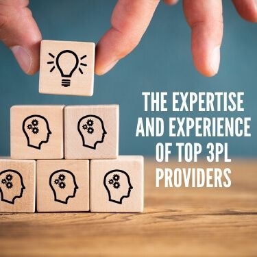 The Expertise and Experience of Top 3PL Providers