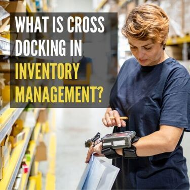 What is Cross Docking in Inventory Management