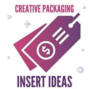 Creative Packaging Insert Ideas