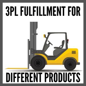 3PL Fulfillment for Different Products
