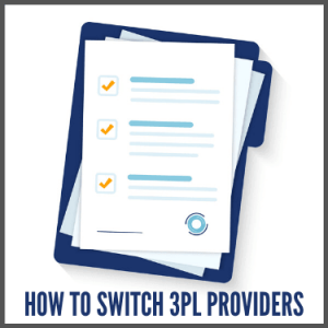 How to Switch 3PL Providers