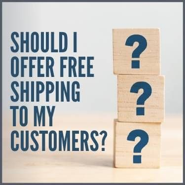 Should I Offer Free Shipping to My Customers