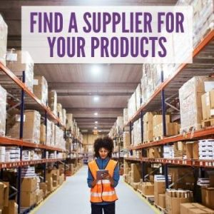 Find a Supplier for your Products