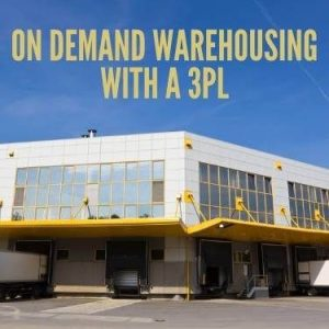 On Demand Warehousing With A 3PL