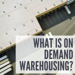 What is On Demand Warehousing