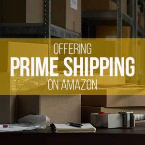 Offering prime shipping on Amazon