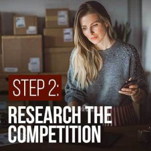 Step 2 Research the competition