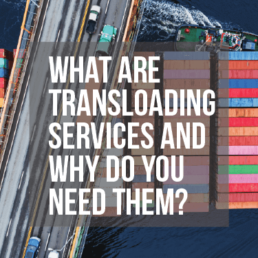 what-are-transloading-services-and-why-do-you-need-them-HERO
