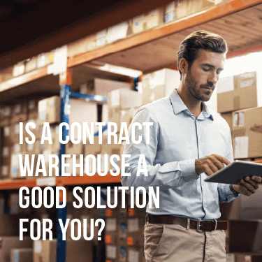 Is a Contract Warehouse a Good Solution For You