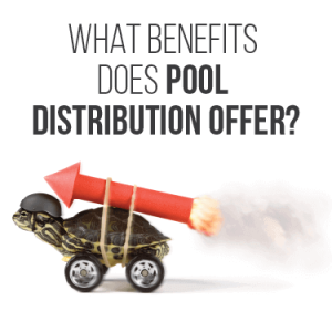 What Benefits Does Pool Distribution Offer?